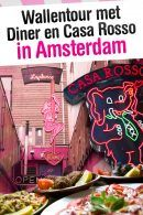 Wallentour met Diner en Casa Rosso in Amsterdam